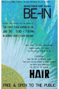 Poster Artwork for the HAIR sponsored Grand Forks Human BE-IN